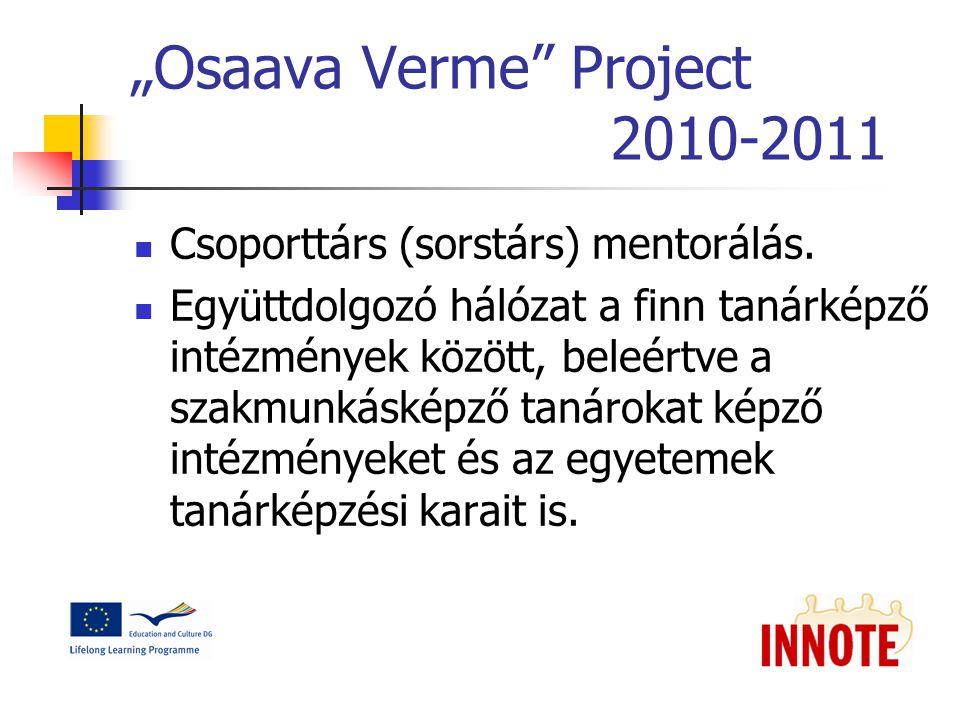 """""""Osaava Verme Project 2010-2011 Csoporttárs (sorstárs) mentorálás."""