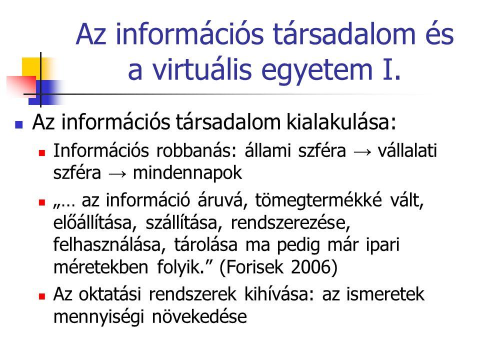 Az információs társadalom és a virtuális egyetem II.