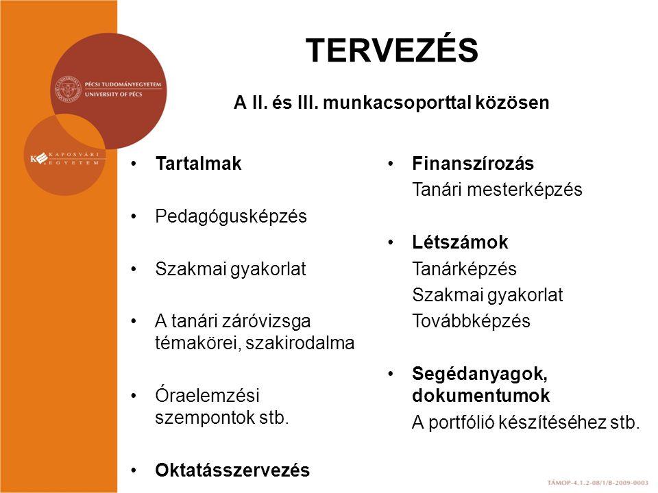 TERVEZÉS A II.és III.