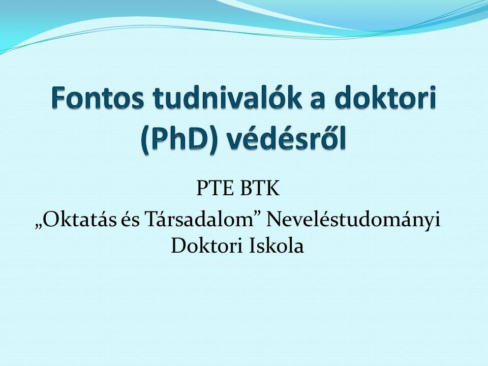 """PTE BTK """"Oktatás és Társadalom Neveléstudományi Doktori Iskola"""