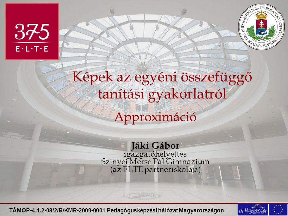 """TÁMOP-4.1.2-08/2/B/KMR-2009-0001 Pedagógusképzési hálózat Magyarországon """"Mondd el, és elfelejtem, taníts meg, és emlékszem rá, vonjál be, és megtanulom."""