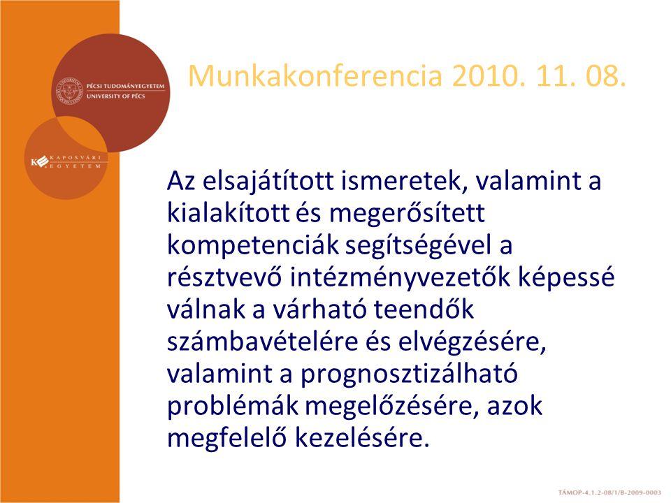Munkakonferencia 2010. 11. 08.