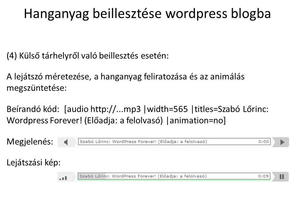Hanganyag beillesztése wordpress blogba (5) SoundCloud beillesztés esetén (1.