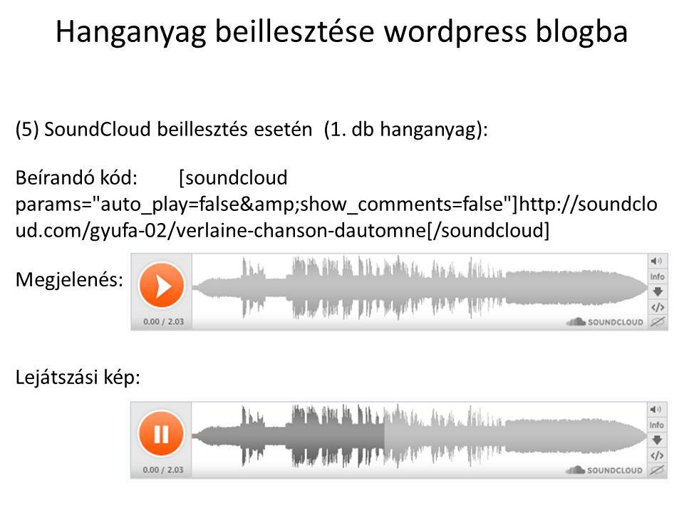 Hanganyag beillesztése wordpress blogba (6) SoundCloud beillesztés esetén (album beillesztés, színbeállítás): Beírandó kód: [soundcloud params= auto_play=false&show_comments=false; color=33e040&theme_color=80e4a0 ]http://soundcloud.com/ambrusa01/sets/mackokiraly-es-kicsurka-ozike- meseregeny[/soundcloud] Megjelenés: