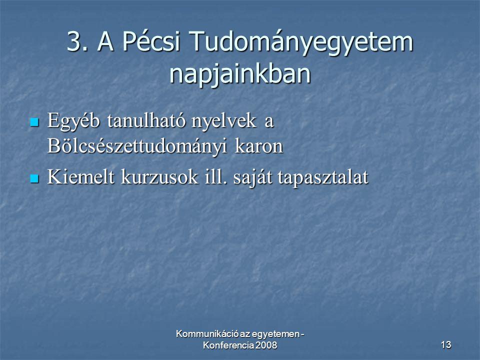 Kommunikáció az egyetemen - Konferencia 200813 3.