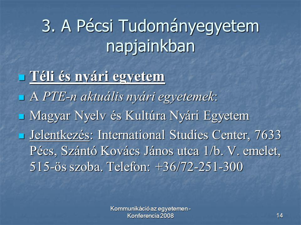 Kommunikáció az egyetemen - Konferencia 200814 3.