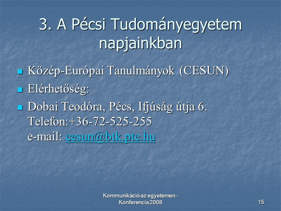 Kommunikáció az egyetemen - Konferencia 200815 3.
