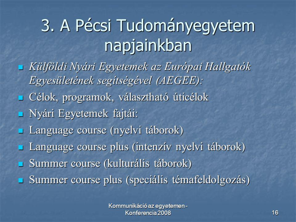 Kommunikáció az egyetemen - Konferencia 200816 3.