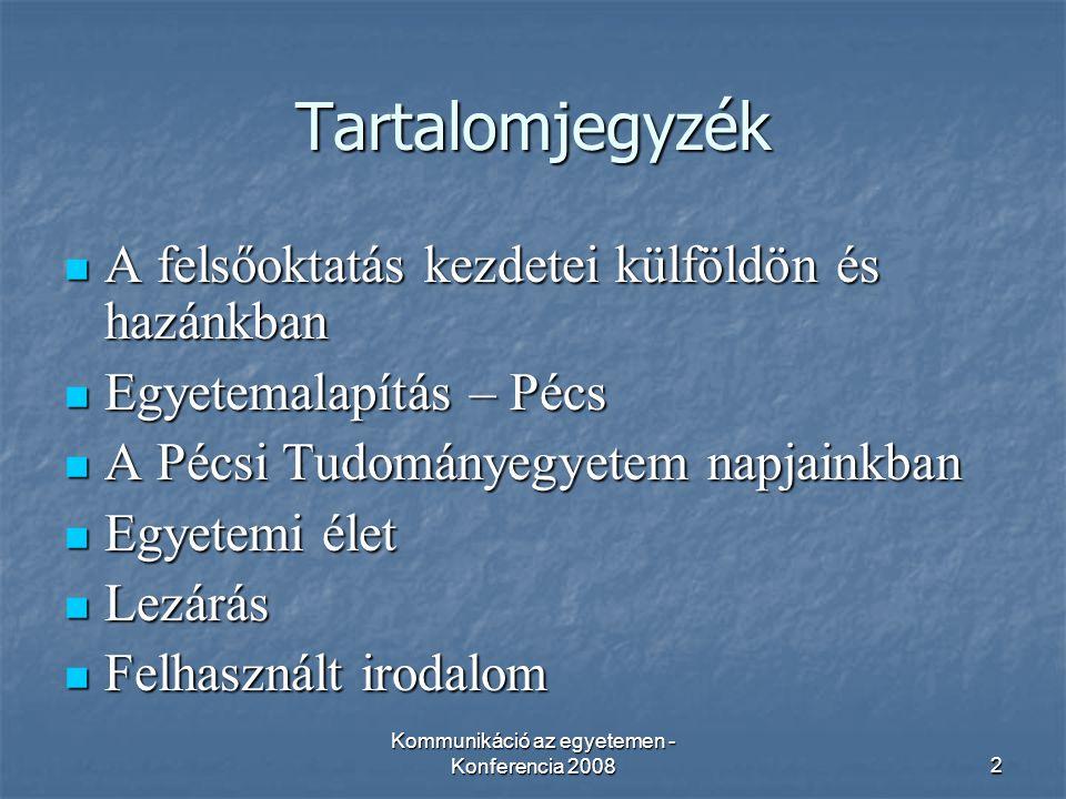 Kommunikáció az egyetemen - Konferencia 20083 1.