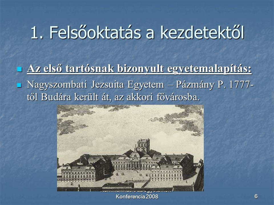 Kommunikáció az egyetemen - Konferencia 20086 1.