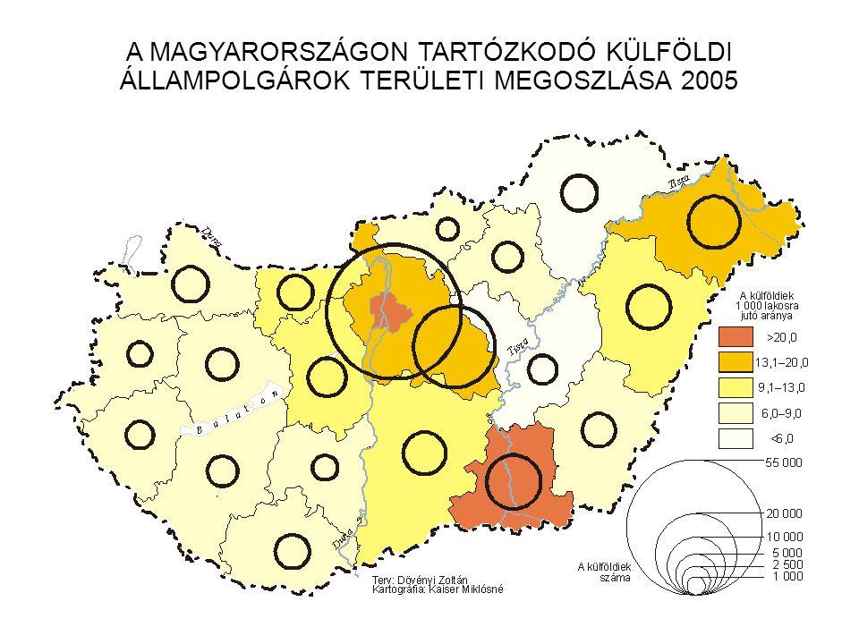 A MAGYARORSZÁGON TARTÓZKODÓ KÜLFÖLDI ÁLLAMPOLGÁROK TERÜLETI MEGOSZLÁSA 2005