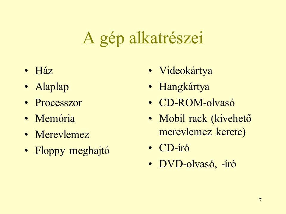 18 Példák Kereskedelmi szoftver: MS Windows Shareware: WinZip (tömörítő) Demo: sok játékprogram reklám-verziója Freeware: Pegasus Mail (levelező) Szabad szoftver: Linux (op.rsz.), OpenOffice.org (irodai programcsomag)