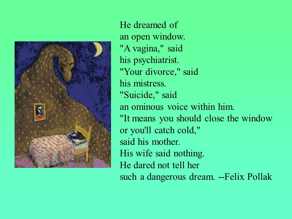 He dreamed of an open window.
