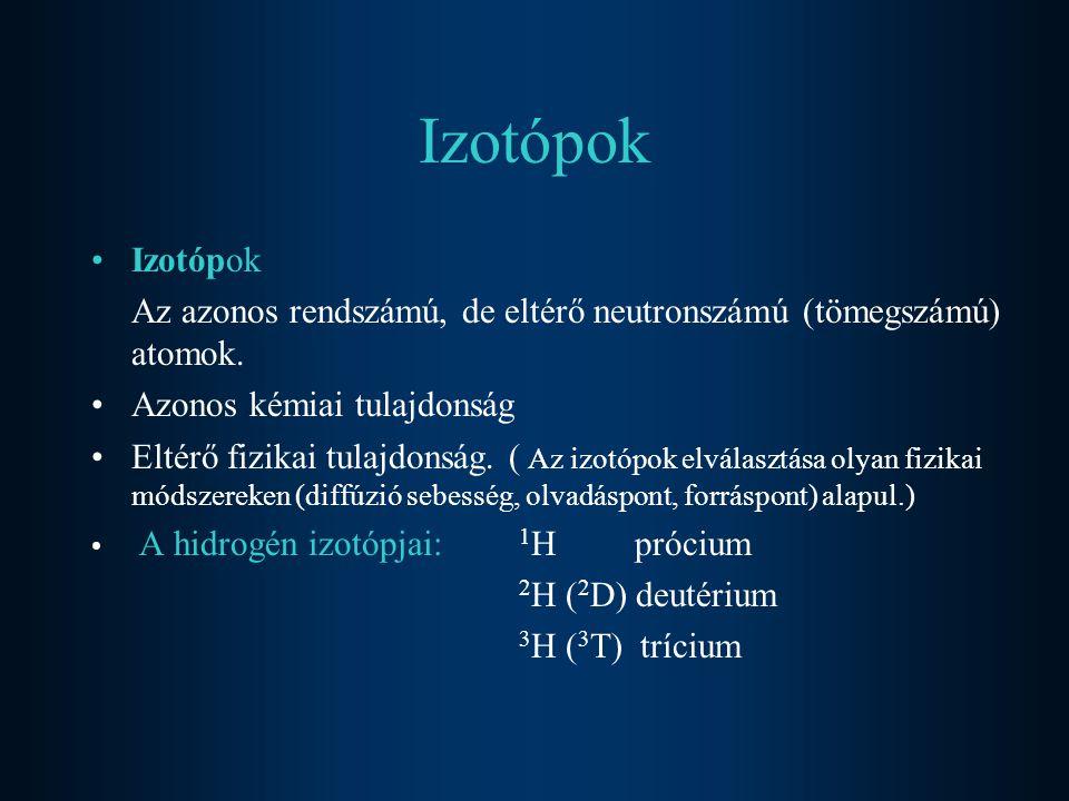 Sztöchiometriai alapfogalmak Relatív atomtömege (jele:A r ): 1 moljának természetes izotópokból álló tömege hányszorosa 1 mol 12 C-izotóp tömegének 1/12-ed részének.