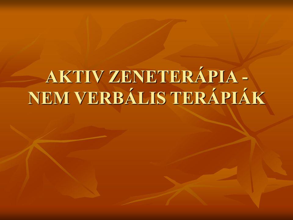 AKTIV ZENETERÁPIA - NEM VERBÁLIS TERÁPIÁK