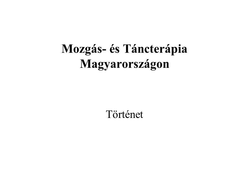 Mozgás- és Táncterápia Magyarországon Történet