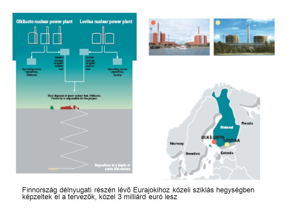 Finnország délnyugati részén lévő Eurajokihoz közeli sziklás hegységben képzeltek el a tervezők az atomhulladékok végleges elhelyezését Onkalo alagútra keresztelt rendszer közel 500 méter mélyre fog vezetni a hegy oldalában.