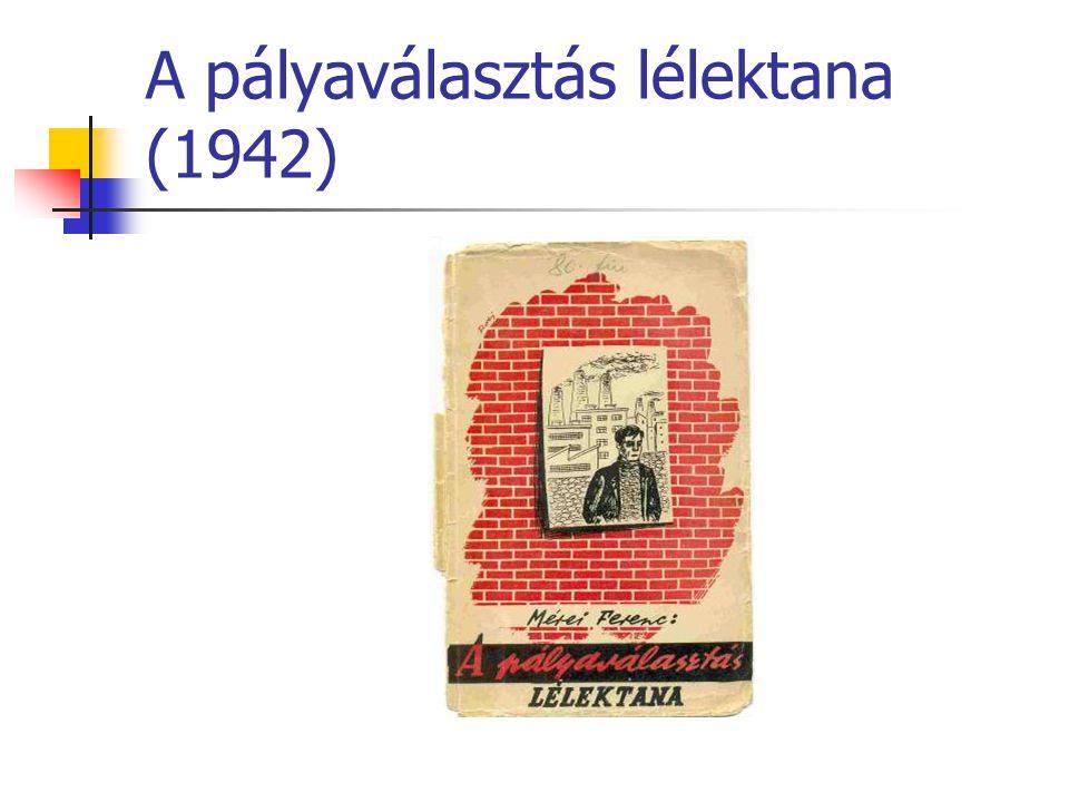 A pályaválasztás lélektana (1942)