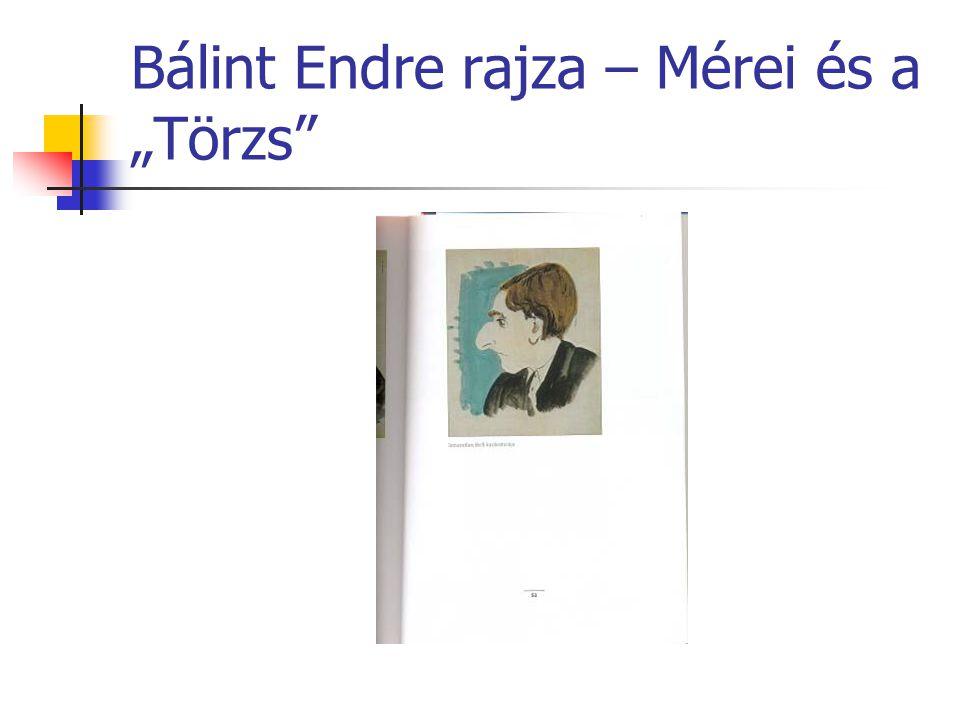 """Bálint Endre rajza – Mérei és a """"Törzs"""""""