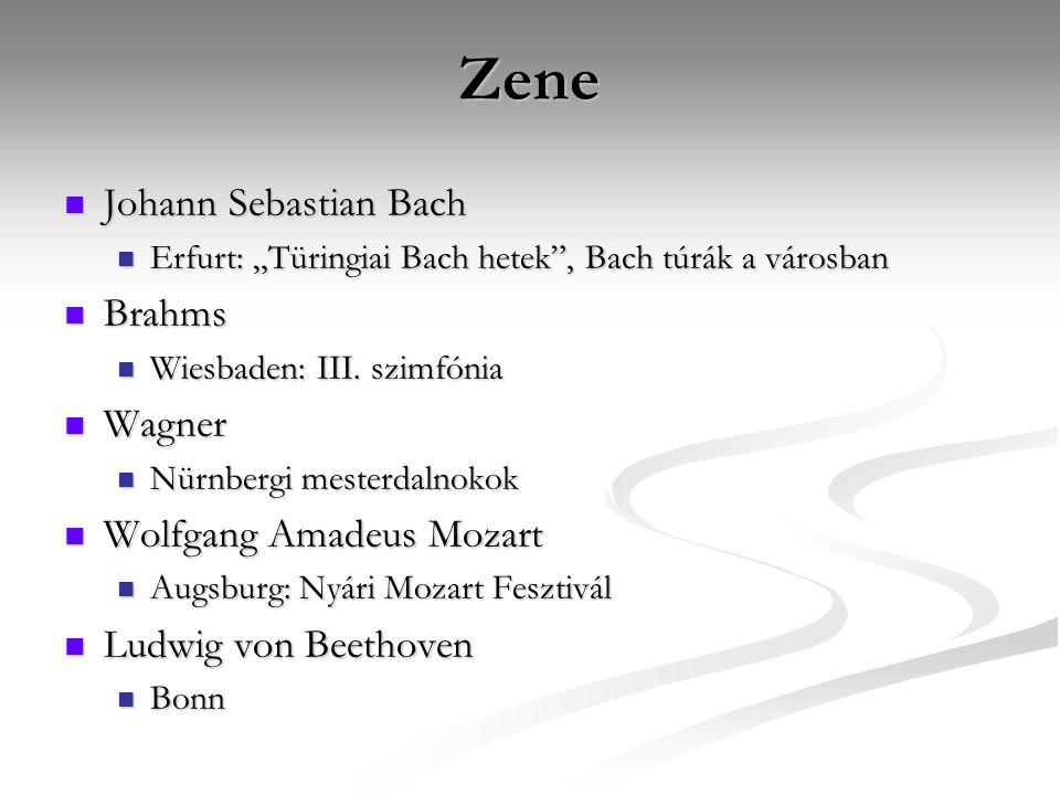 "Zene Johann Sebastian Bach Johann Sebastian Bach Erfurt: ""Türingiai Bach hetek , Bach túrák a városban Erfurt: ""Türingiai Bach hetek , Bach túrák a városban Brahms Brahms Wiesbaden: III."