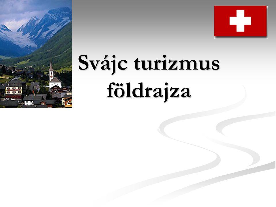 Svájc turizmus földrajza