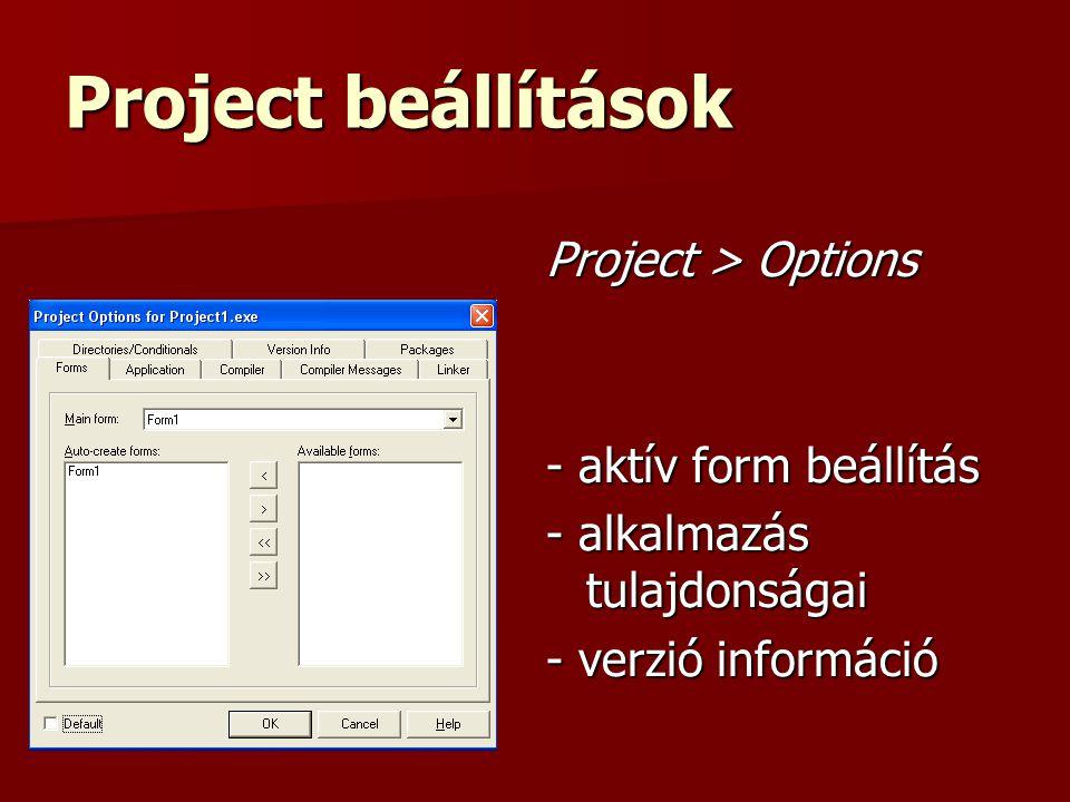 Project beállítások Project > Options - aktív form beállítás - alkalmazás tulajdonságai - verzió információ