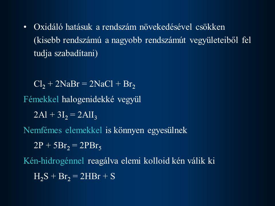 Interhalogének (halogeno-halogenátok) Központi atom ox.száma: +1, +3, +5, +7 Ligandum (nagyobb EN-ú, kisebb méretű) BrCl, BrF 3, IF 5, IF 6