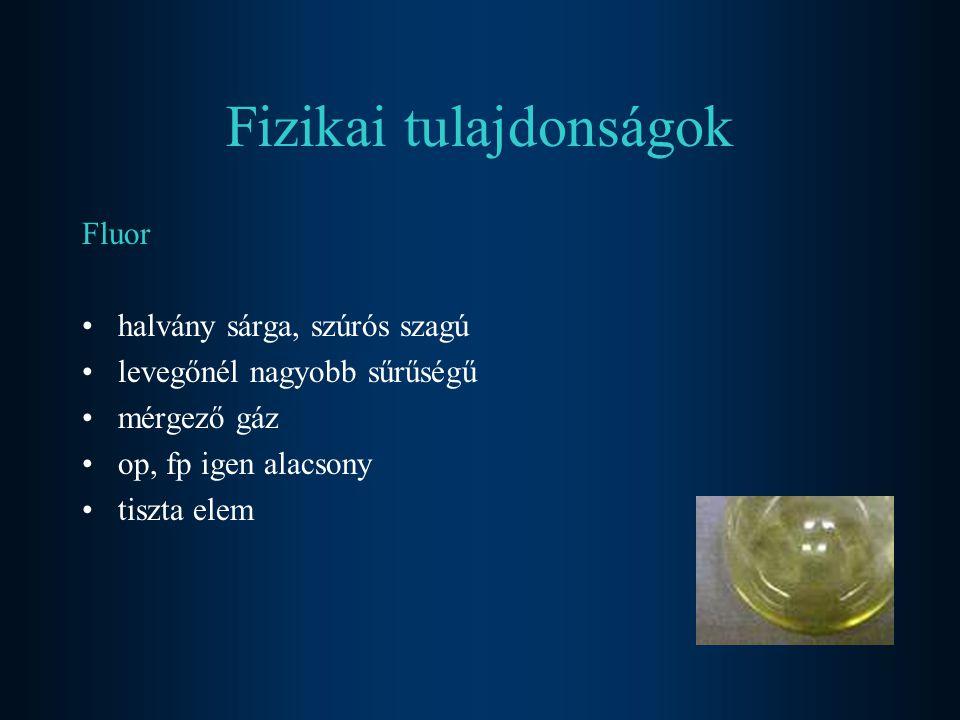 Klór zöldessárga, fojtó szagú levegőnél nehezebb gáz vízben elég jól oldódik (Cl 2.