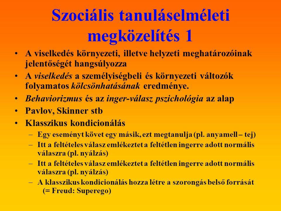 Szociális tanuláselméleti megközelítés 1 A viselkedés környezeti, illetve helyzeti meghatározóinak jelentőségét hangsúlyozza A viselkedés a személyiségbeli és környezeti változók folyamatos kölcsönhatásának eredménye.