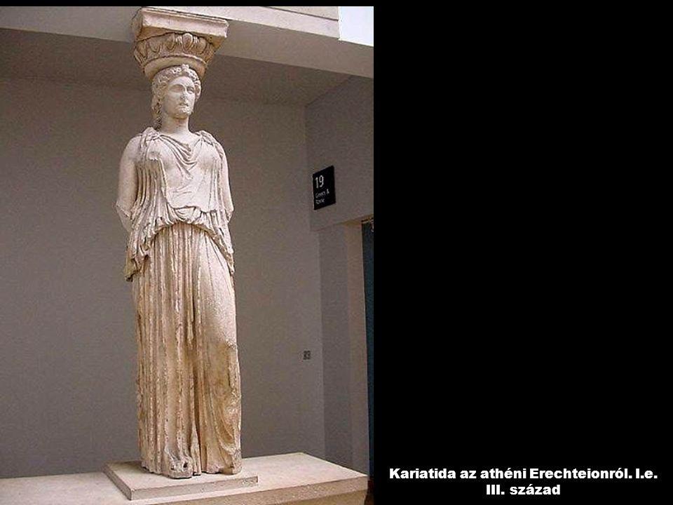 Kariatida az athéni Erechteionról. I.e. III. század