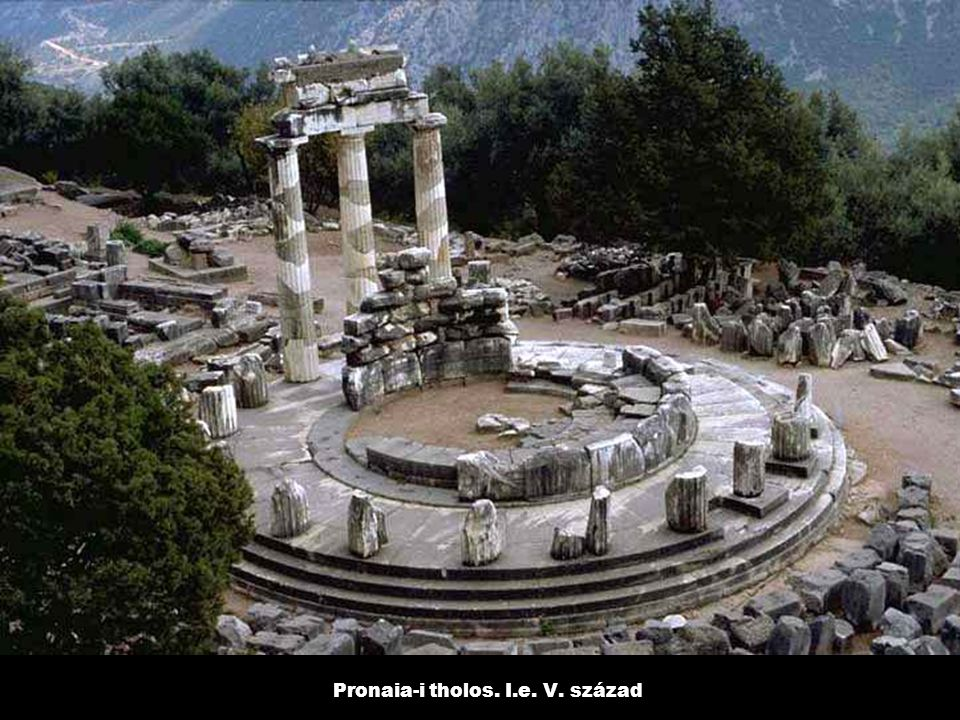 Pronaia-i tholos. I.e. V. század