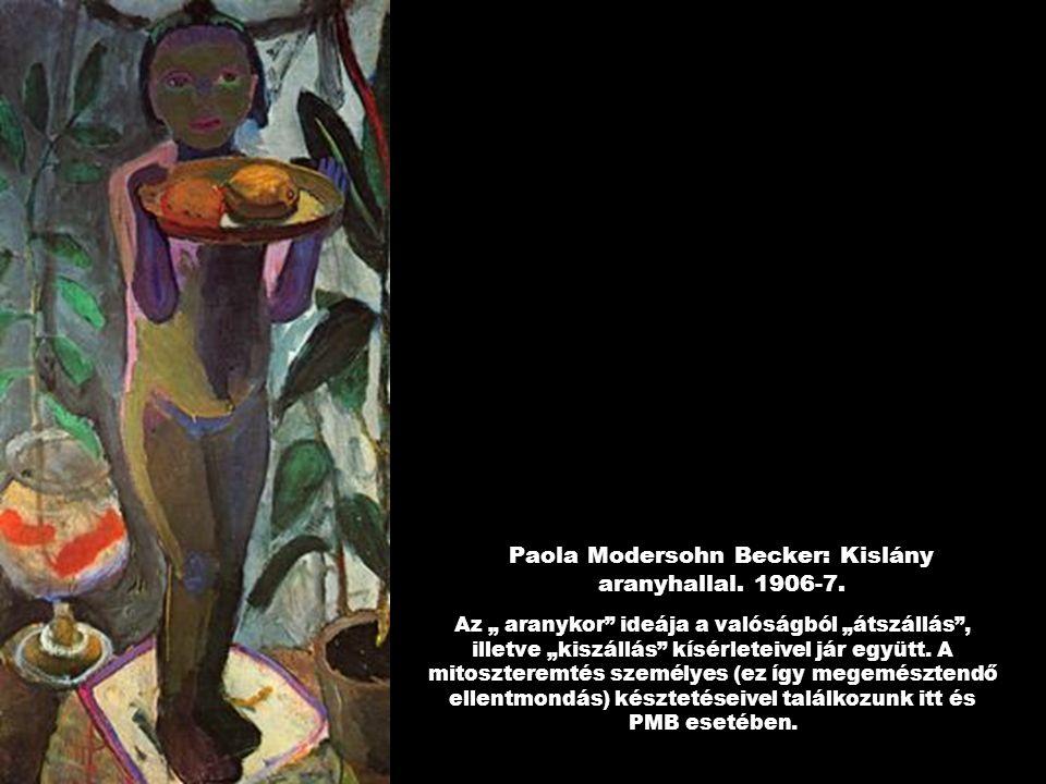 Paola Modersohn Becker: Kislány aranyhallal.1906-7.