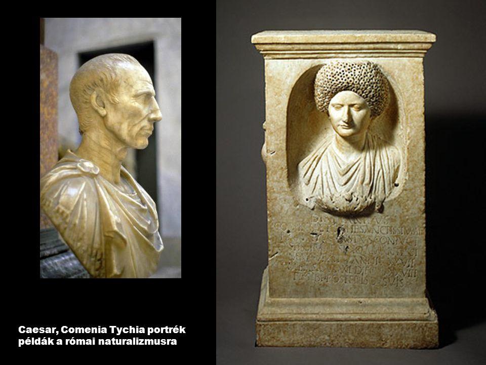 Caesar, Comenia Tychia portrék példák a római naturalizmusra