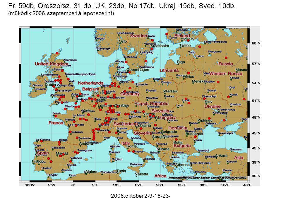 2006.október 2-9-16-23- Fr. 59db, Oroszorsz. 31 db, UK.