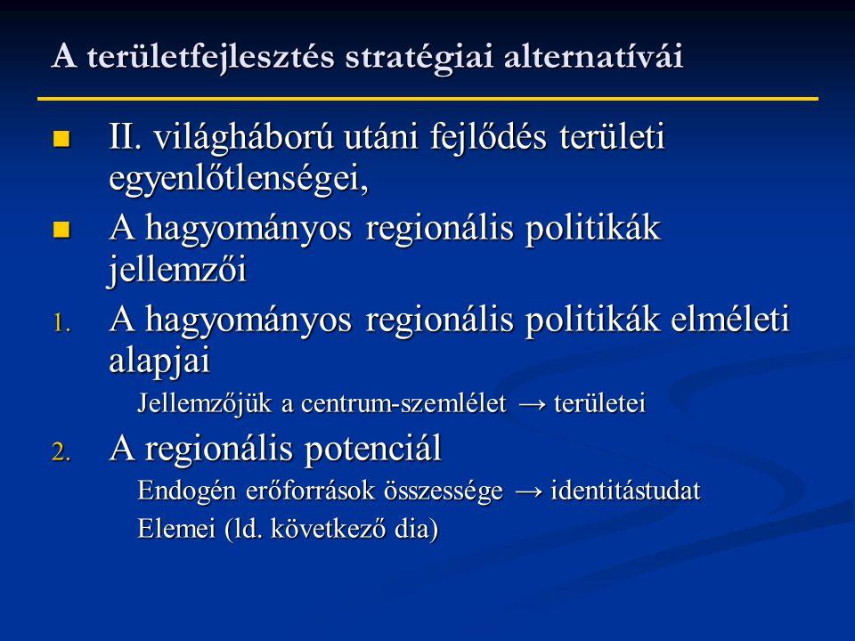 A területfejlesztés stratégiai alternatívái II.
