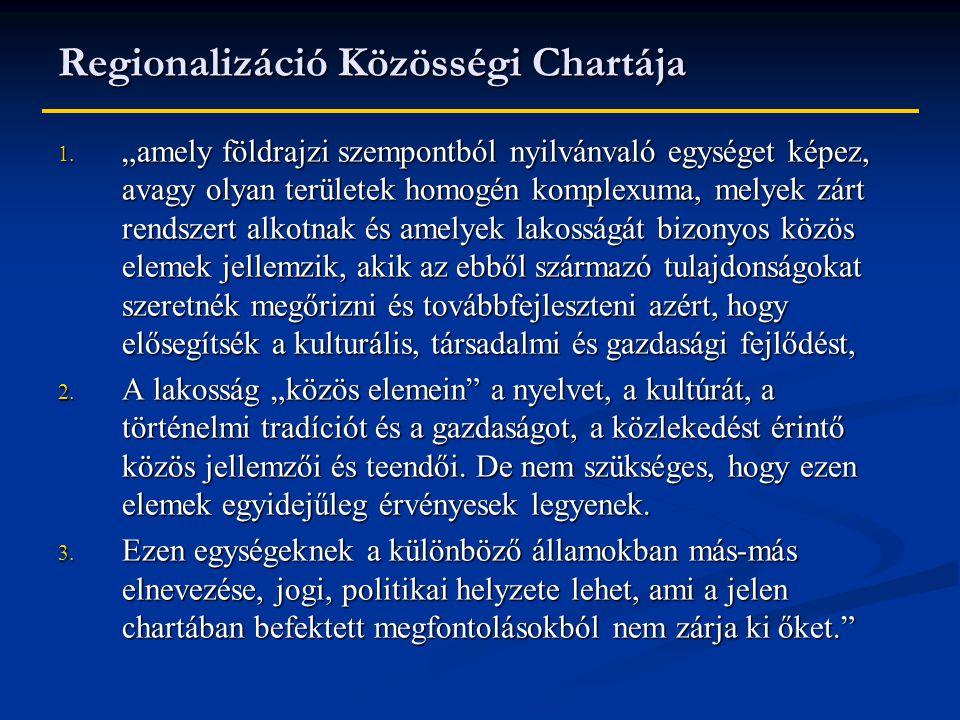 Regionalizáció Közösségi Chartája 1.