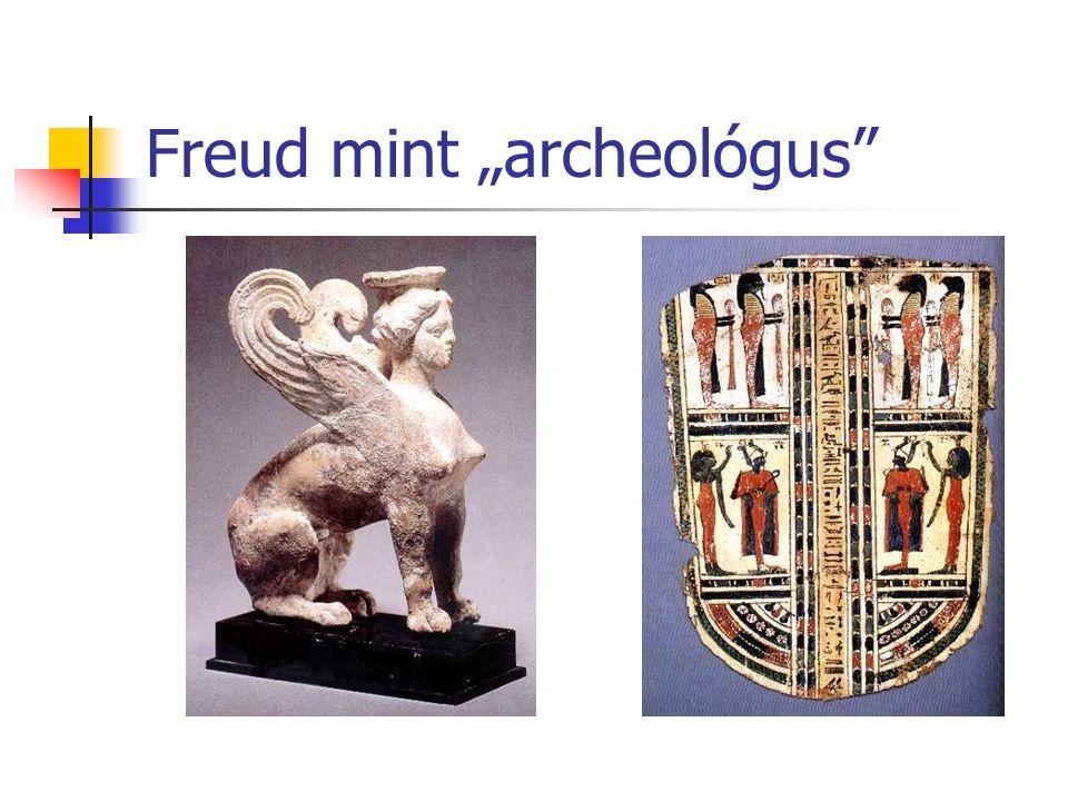"Freud mint ""archeológus"""