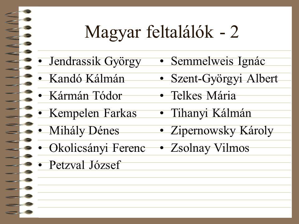 Magyar feltalálók - 2 Jendrassik György Kandó Kálmán Kármán Tódor Kempelen Farkas Mihály Dénes Okolicsányi Ferenc Petzval József Semmelweis Ignác Szen