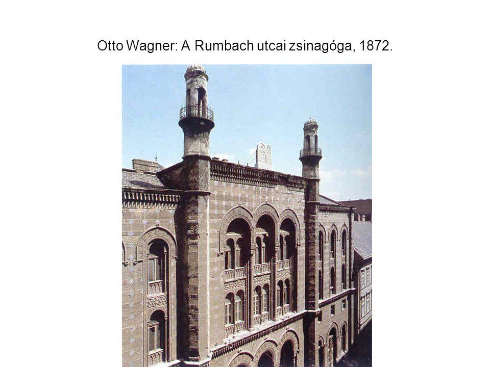 Otto Wagner: A Rumbach utcai zsinagóga, 1872.