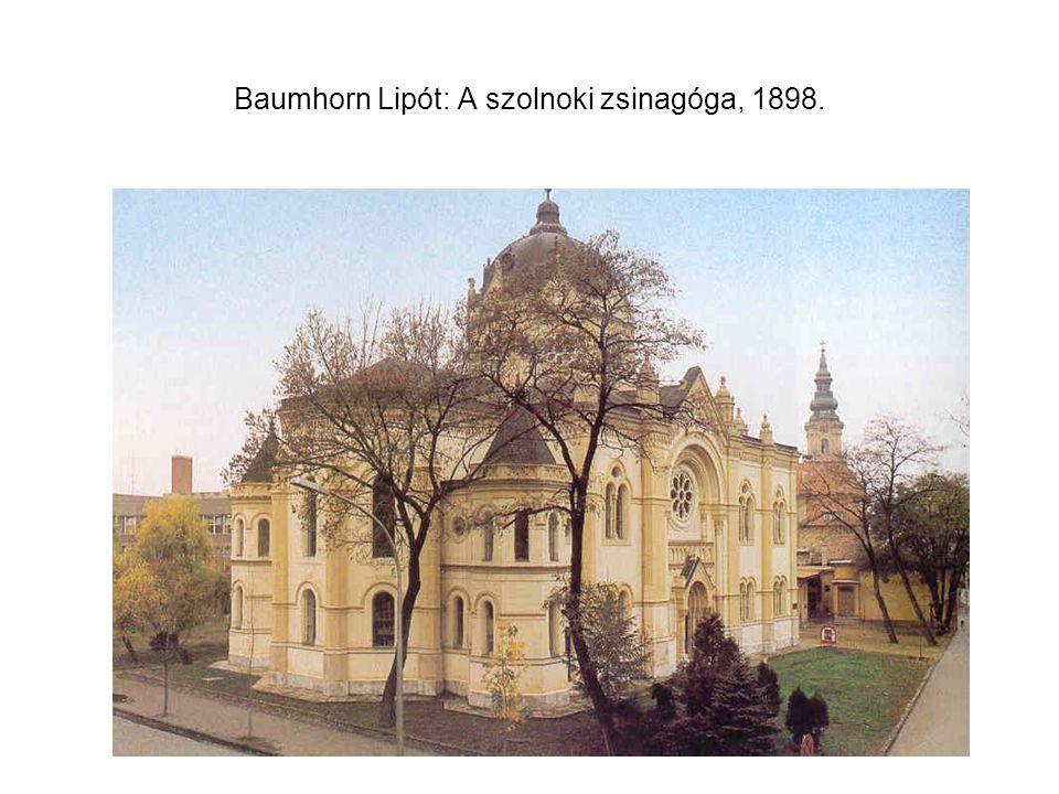 Baumhorn Lipót: A szolnoki zsinagóga, 1898.