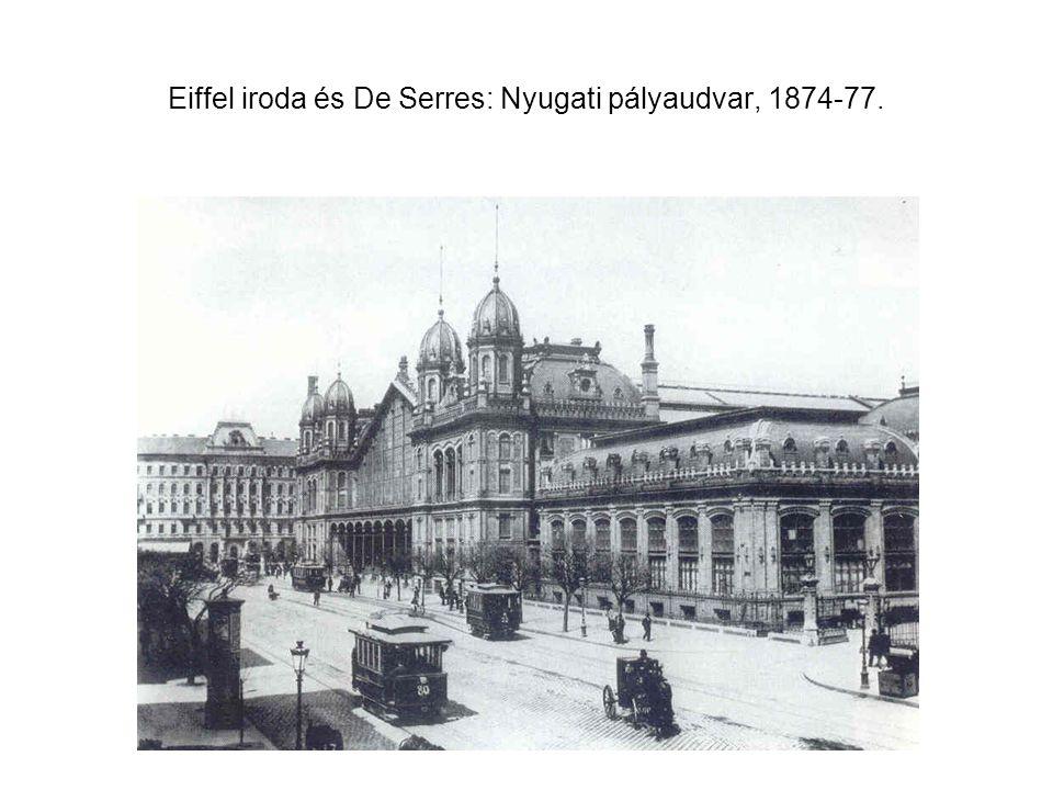 Eiffel iroda és De Serres: Nyugati pályaudvar, 1874-77.
