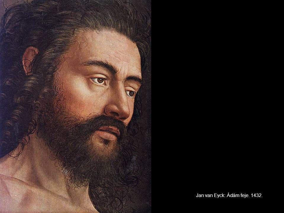 Jan van Eyck: Ádám feje. 1432.