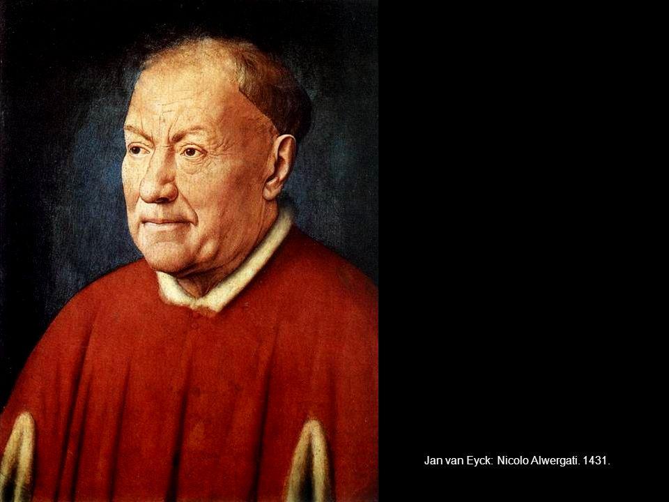 Jan van Eyck: Nicolo Alwergati. 1431.