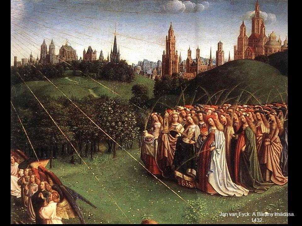 Eyck: Részlet a Bárány Imádása oltárból. 1432.