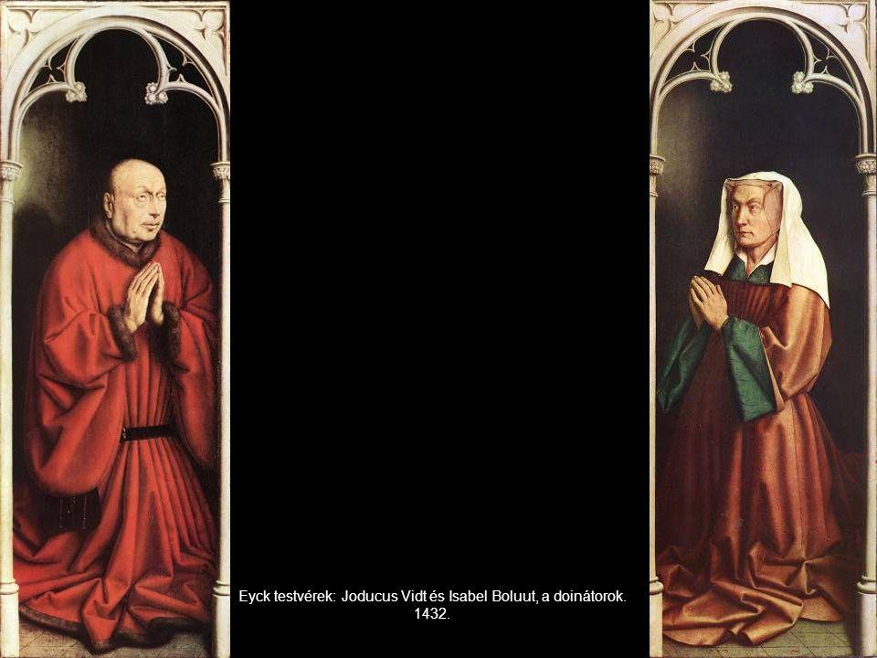 Eyck testvérek: Joducus Vidt és Isabel Boluut, a doinátorok. 1432.