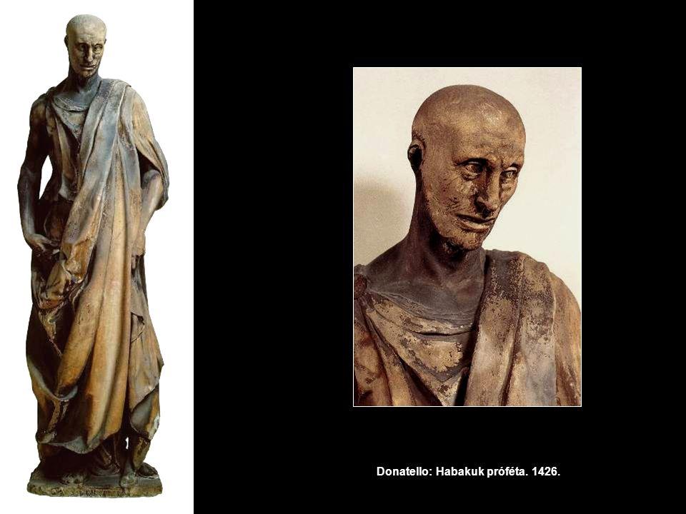 Donatello: Habakuk próféta. 1426.