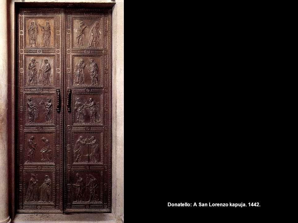 Donatello: A San Lorenzo kapuja. 1442.