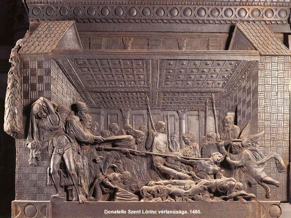 Donatello Szent Lőrinc vértanúsága. 1465.
