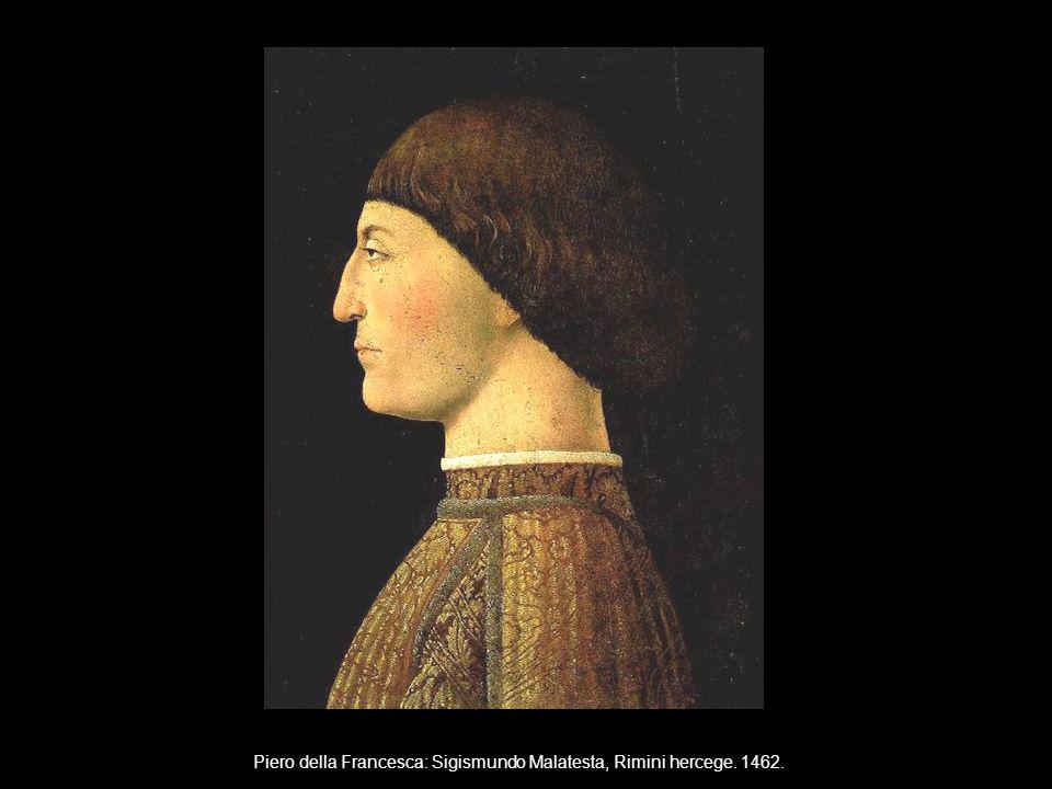 Piero della Francesca: Sigismundo Malatesta, Rimini hercege. 1462.