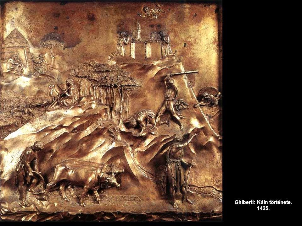 Ghiberti: Káin története. 1425.